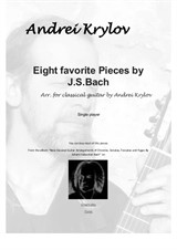 Eight favorite pieces by J.S. Bach arranged for classical guitar